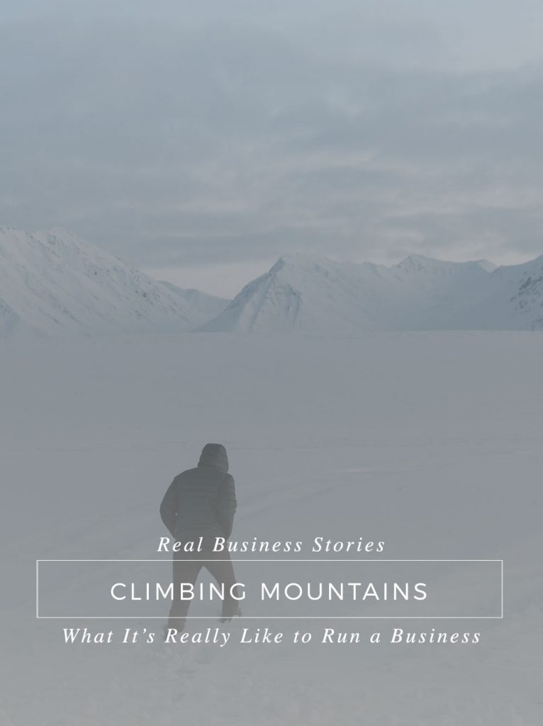 What It's Really Like To Climb a Mountain and Run a Business {Personal}