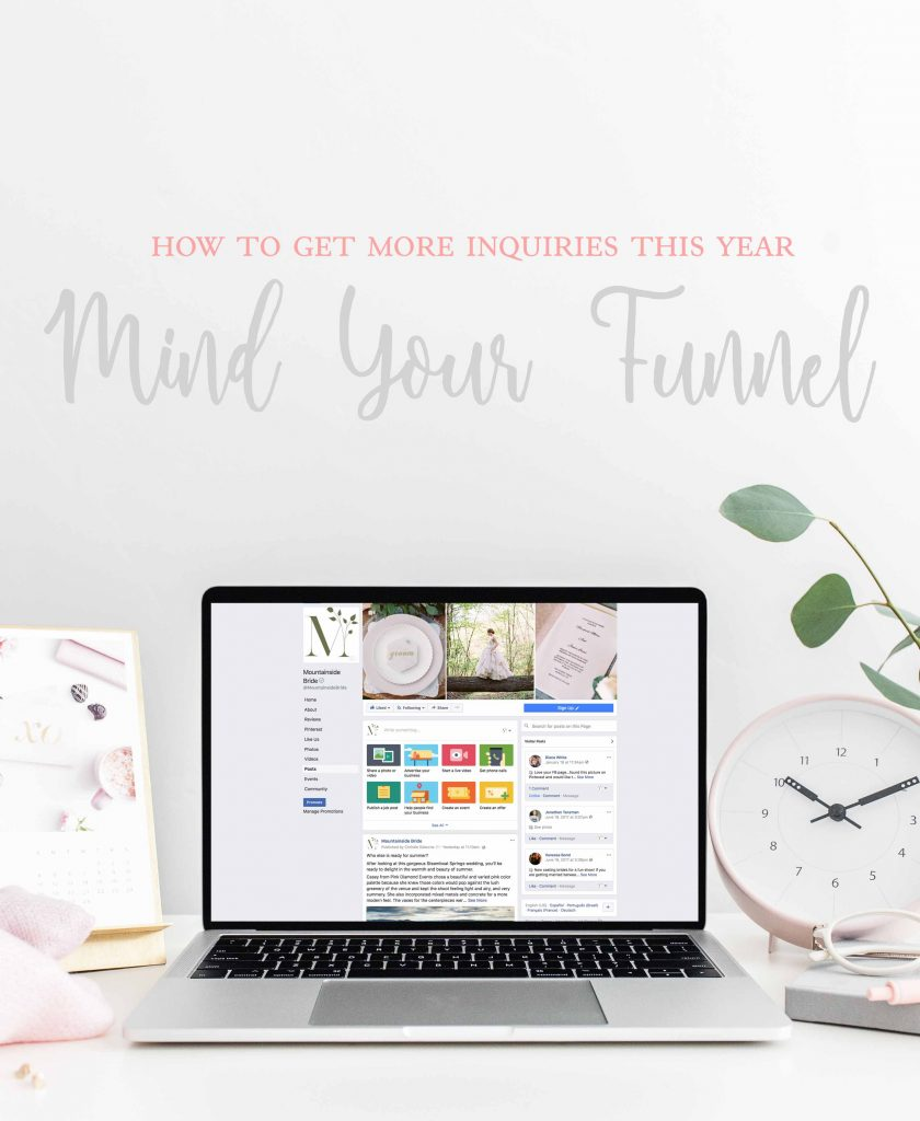 How to Get More Wedding Inquiries this Year (Hint: Mind Your Funnel)