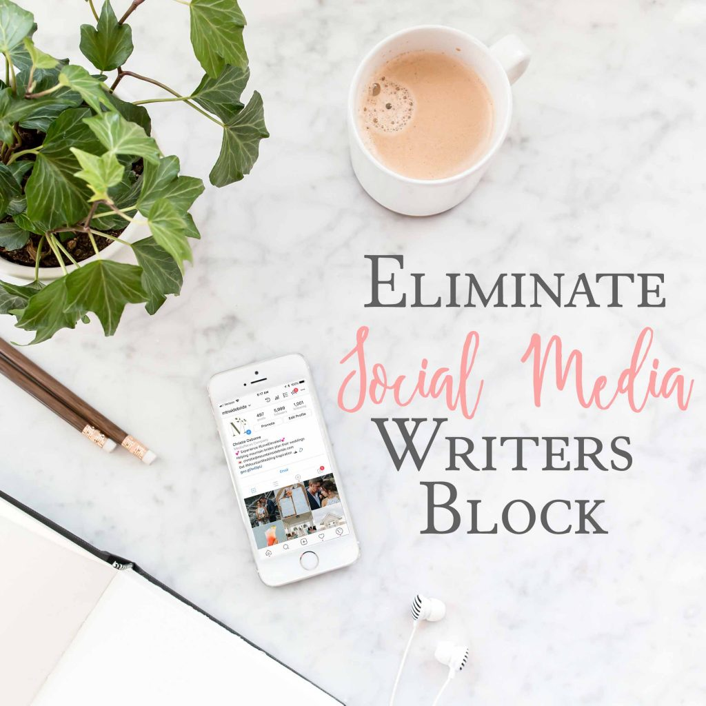 Eliminate Social Media Writers Block with These Two Steps
